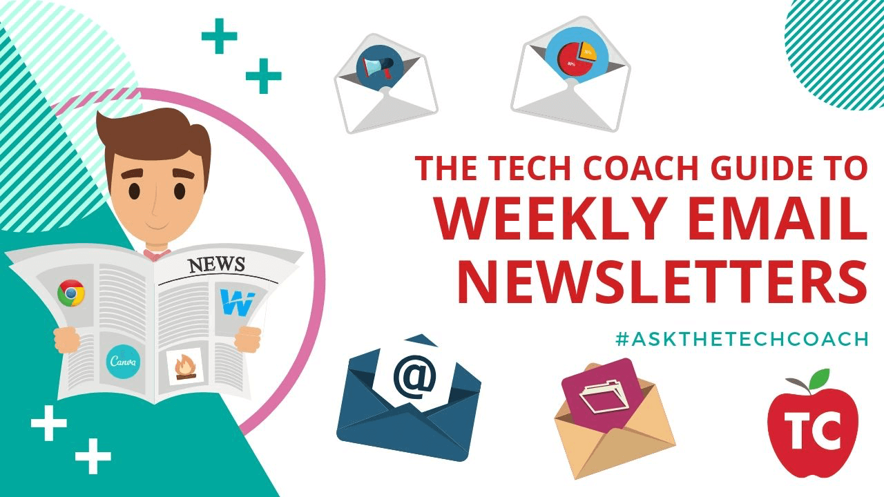 The Tech Coach Guide To Weekly Email Newsletters