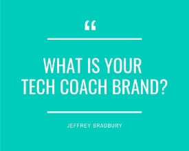 What Is Your Tech Coach Brand