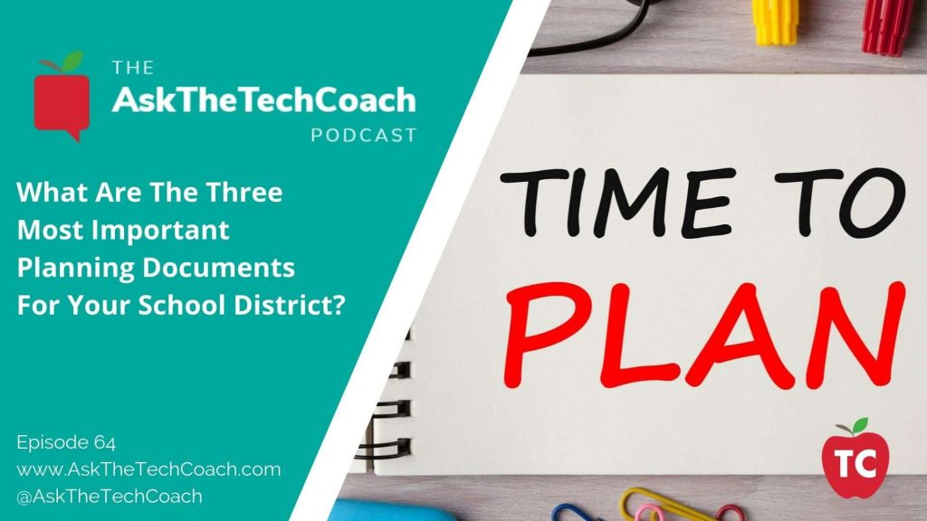 3 Important Planning Documents For Your School District