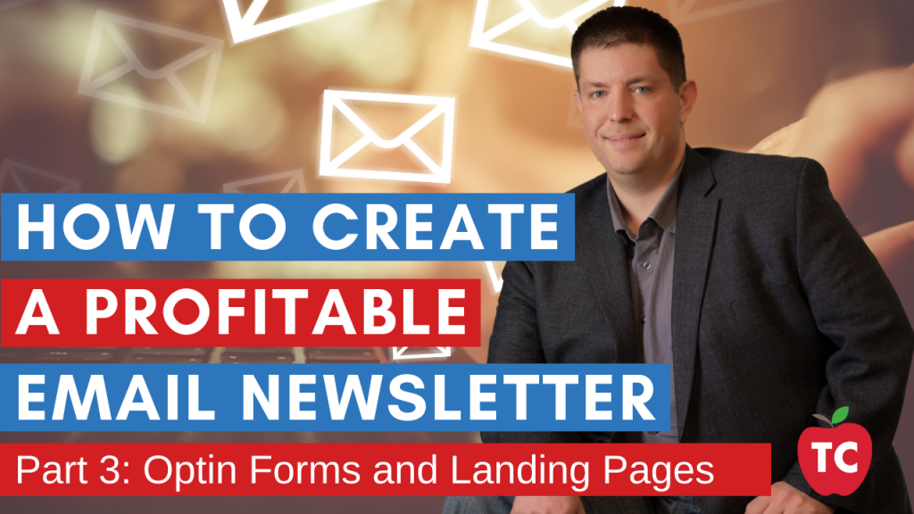 Email Marketing 101: Optin Forms and Landing Pages