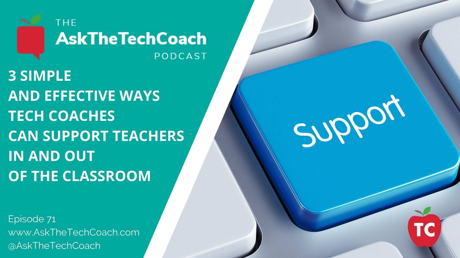 3 Simple and Effective Ways Tech Coaches Can Support Teachers In and Out of the classroom