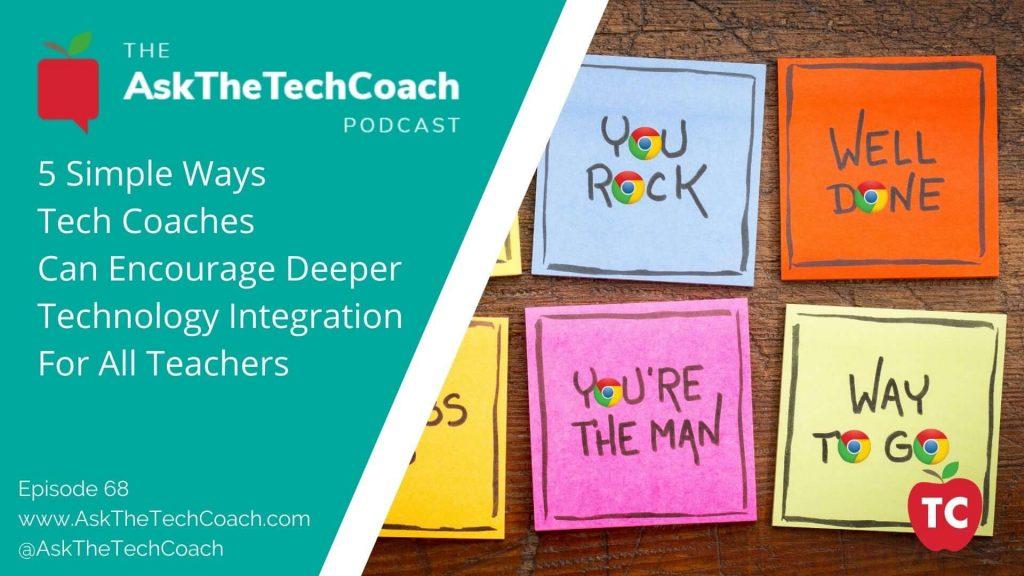 5 Ways To Encourage Tech Integration
