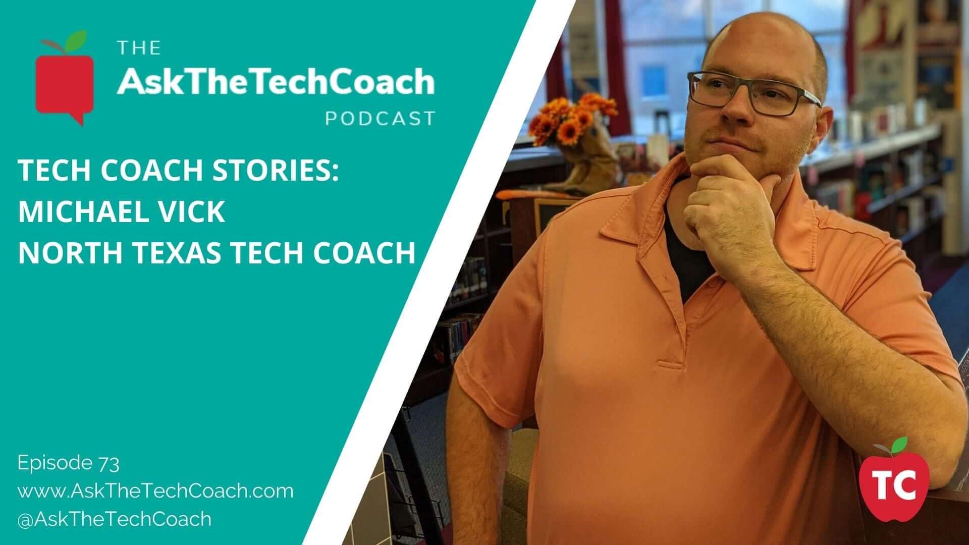 Tech Coach Stories: Michael Vick