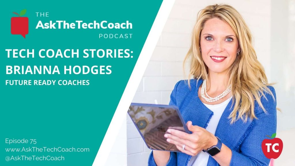 Tech Coach Stories_ Brianna Hodges