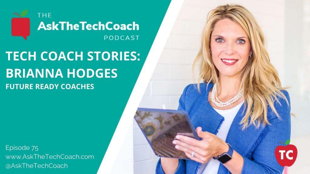 Tech Coach Stories_ Brianna Hodges