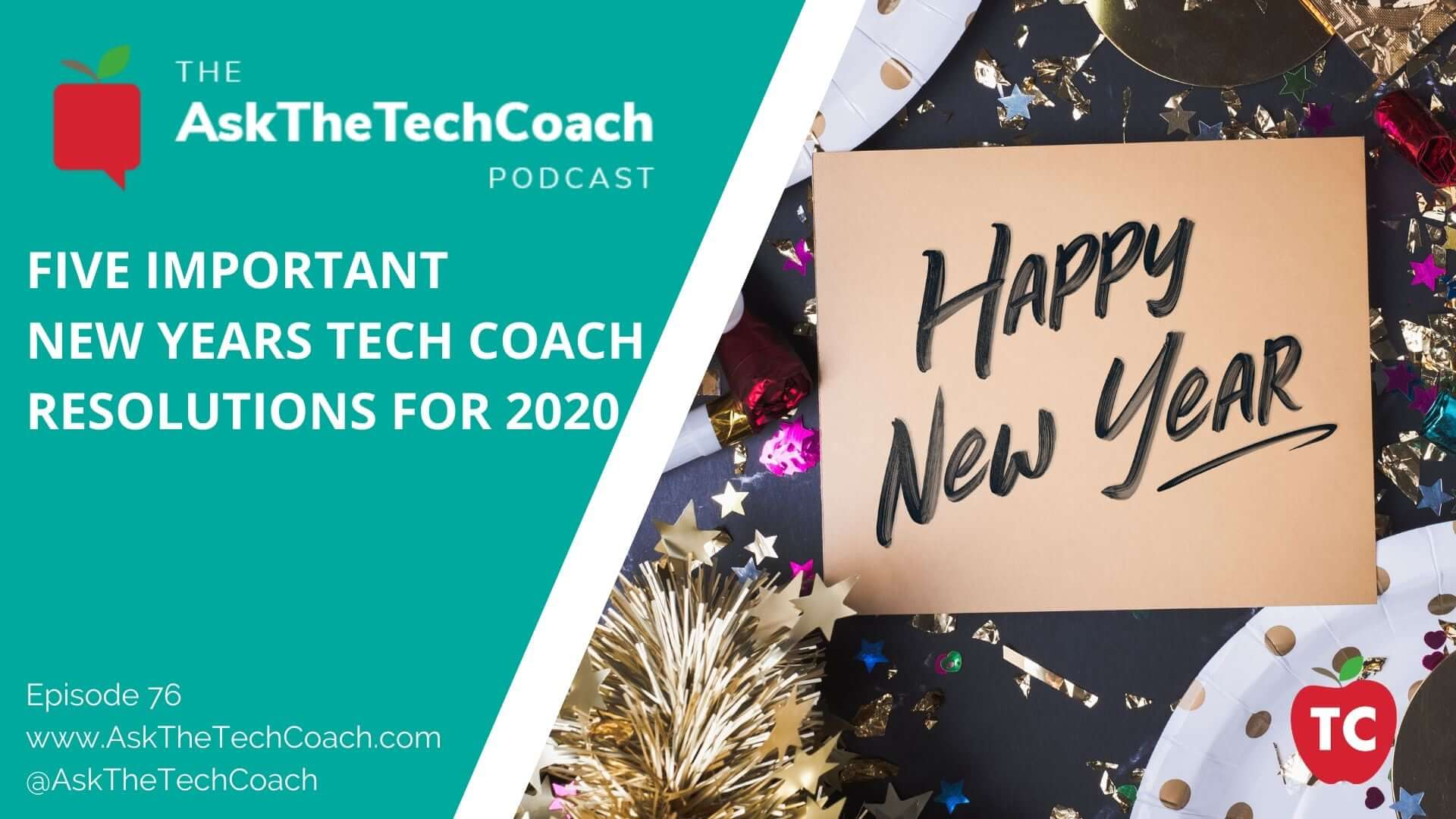 New Years Resolutions for Tech Coaches