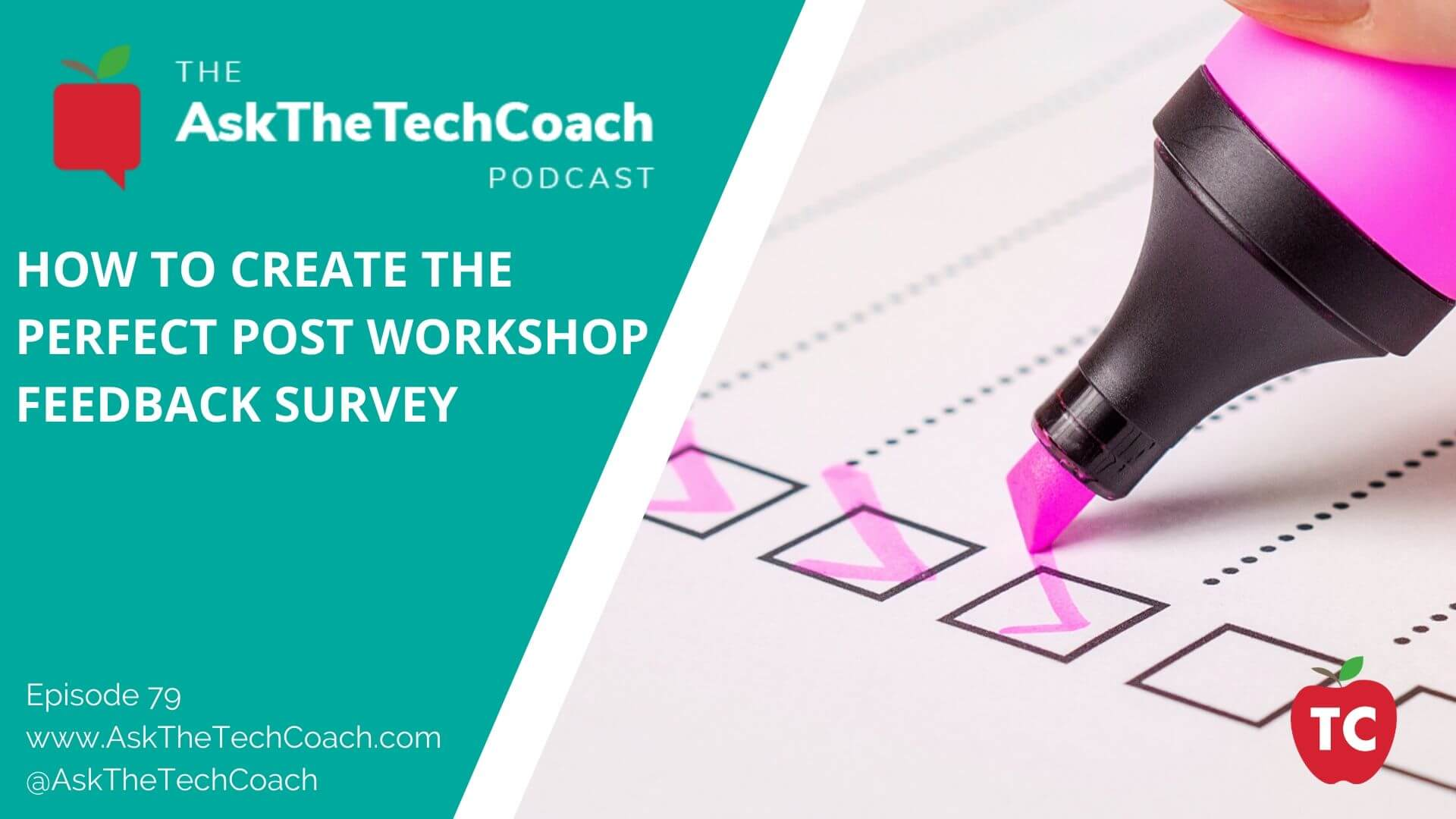 Post Workshop Surveys