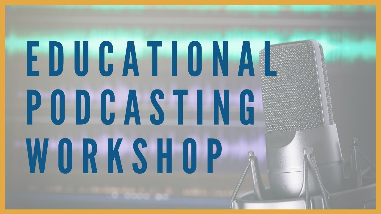 TeacherCast Educational Podcasting Workshop