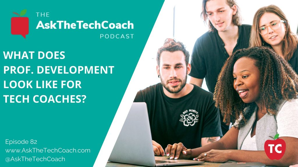 What Does Professional Development Look Like for Tech Coaches?