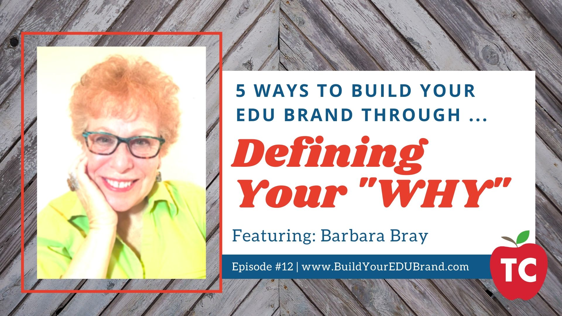 Define Your Why With Barbara Bray