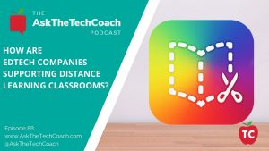 How Are EdTech Companies Supporting Distance Learning Classrooms