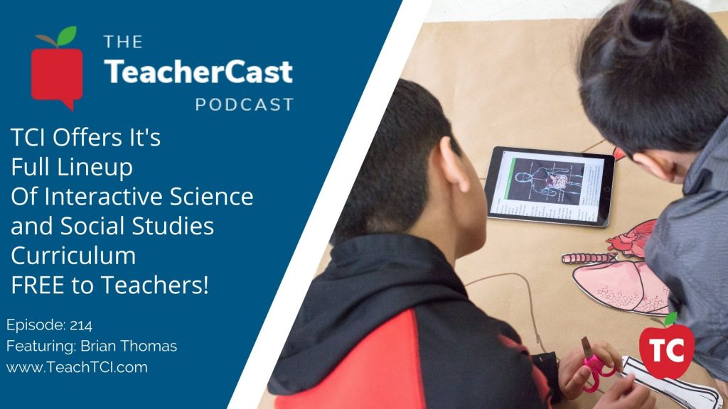 TCI Offers Full Lineup Of Interactive Science and Social Studies Curriculum FREE to Teachers!