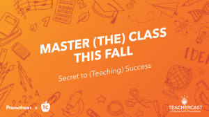 The Secret to Teaching Success