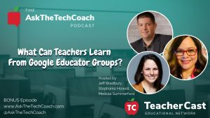 What Can Teachers Learn From Google Educator Groups