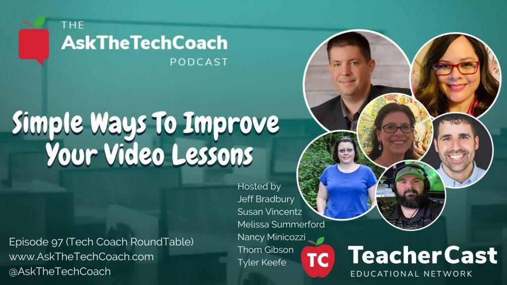 Tech Coach Round Table Video Improvement