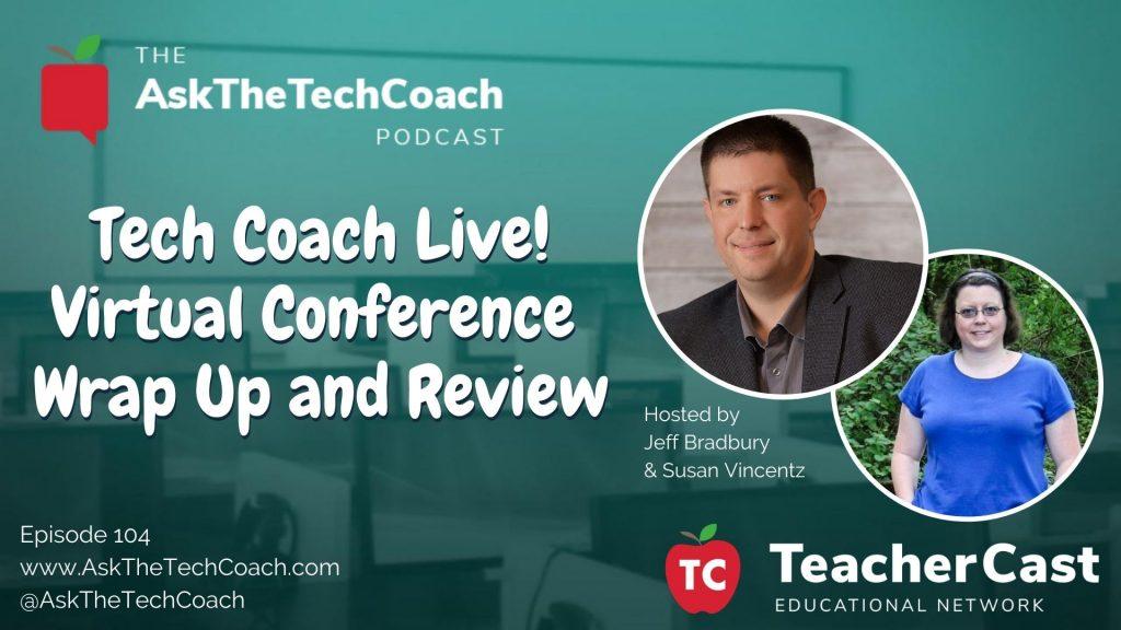 Tech Coach Live Wrap Up