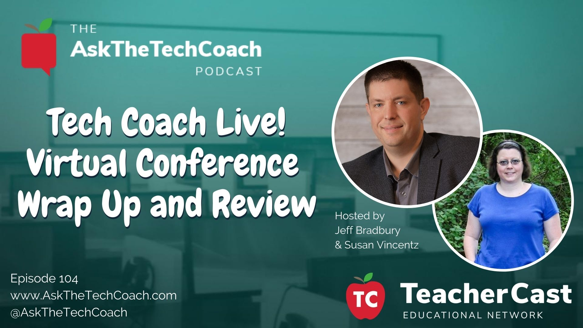 Tech Coach Live Wrap Up