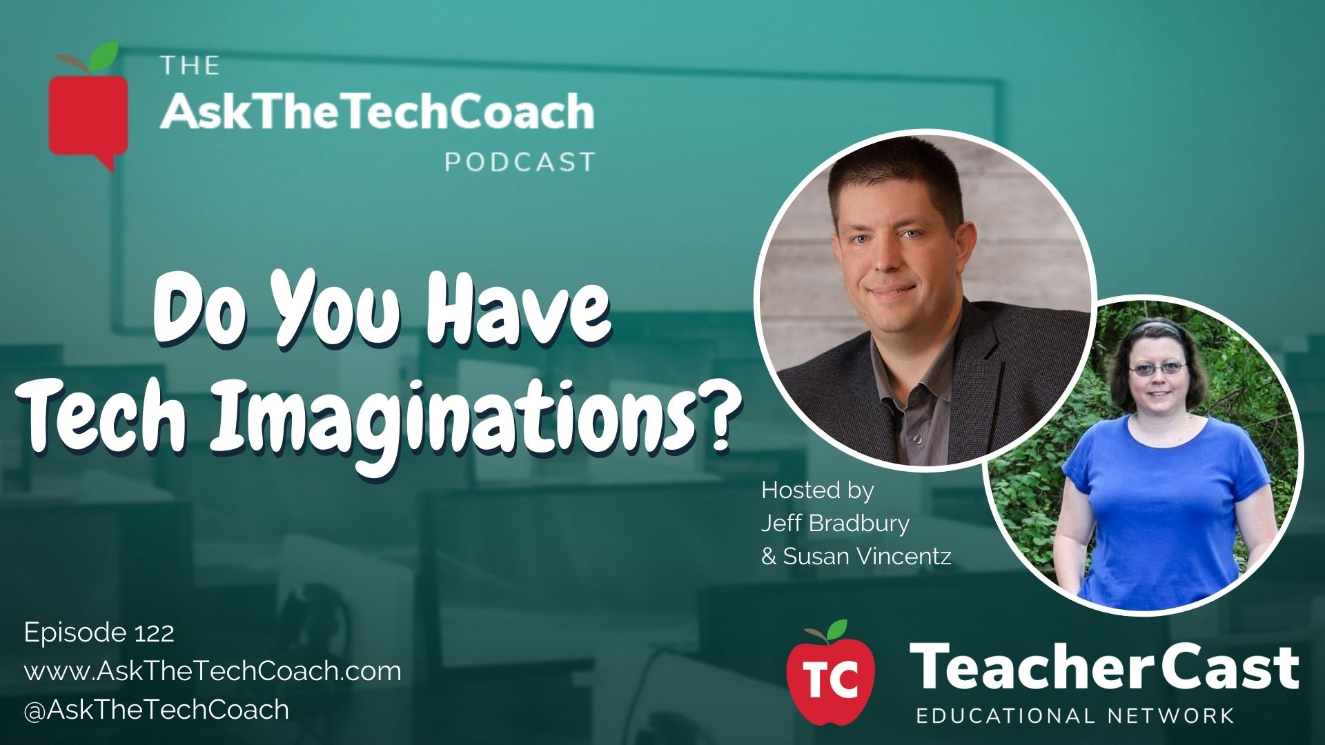 Podcast: Do you have Tech Imaginations?