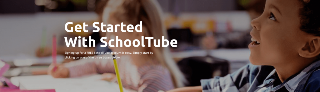 SchoolTube Get Started