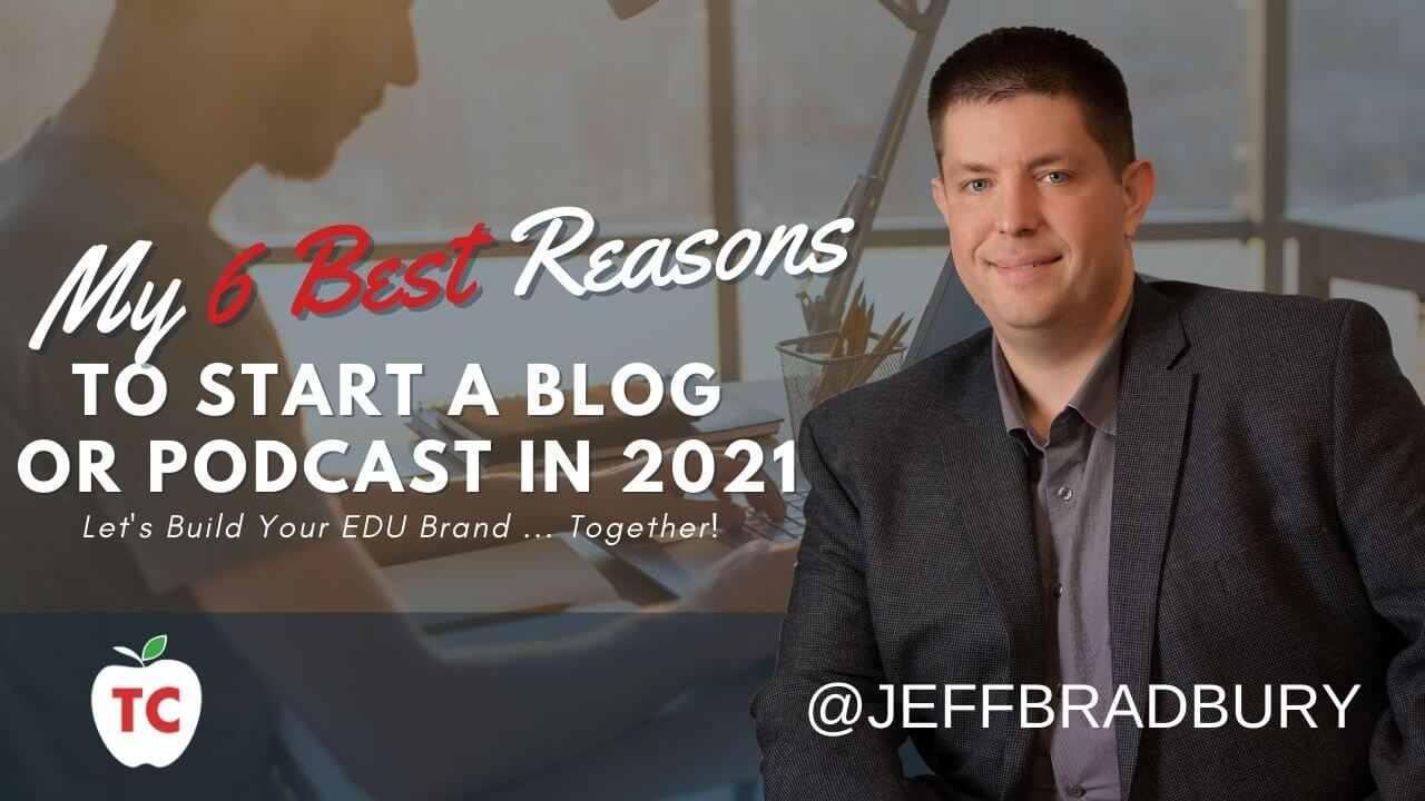 Blog Post: The Best Reasons To Start A Podcast or Blog in 2021