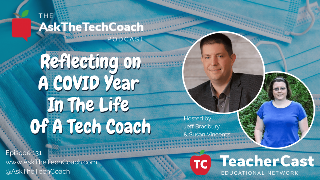 COVID-19 Reflections from a Tech Coach