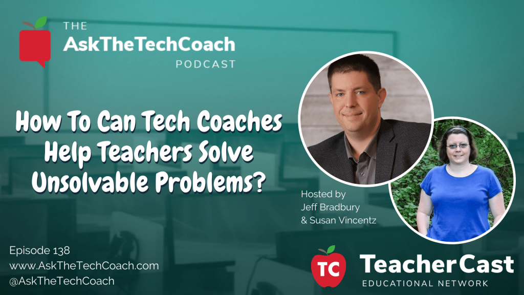 Helping Teachers Solve Unthinkable Problems