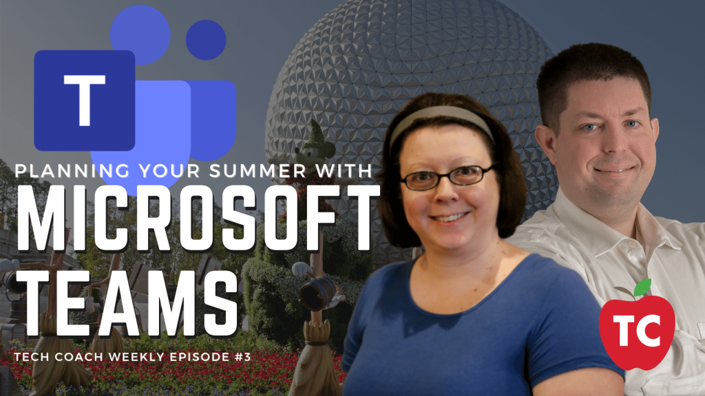 Using Microsoft Teams to Organize Summer Activities