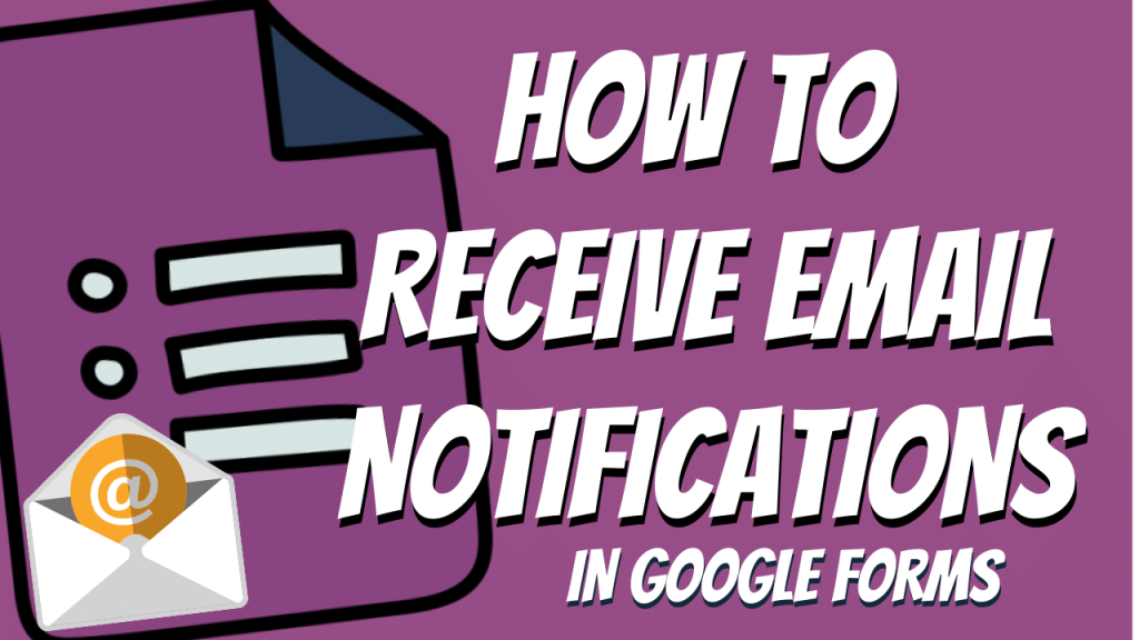 Google Forms Email Notifications
