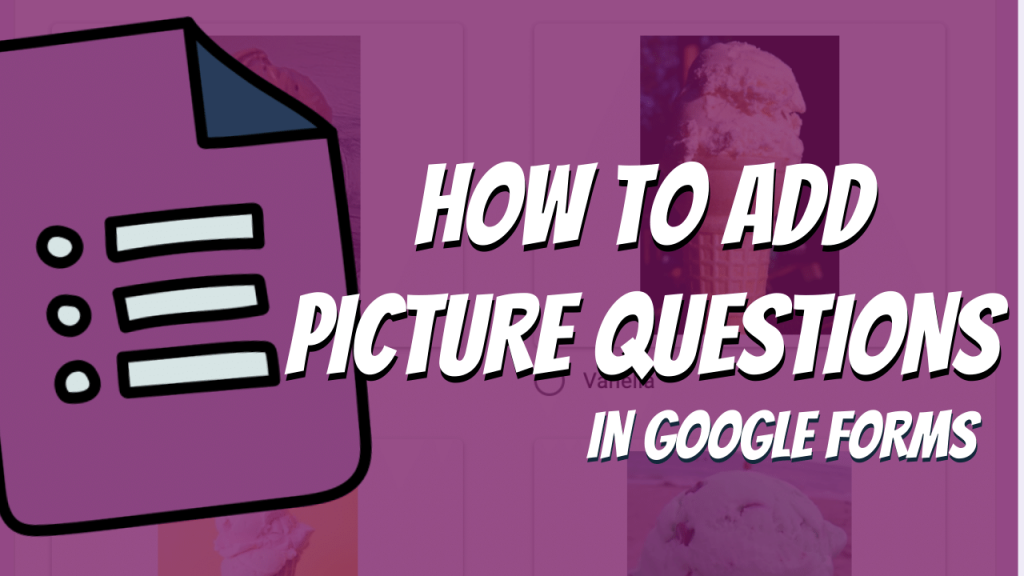 Google Forms Photo Questions