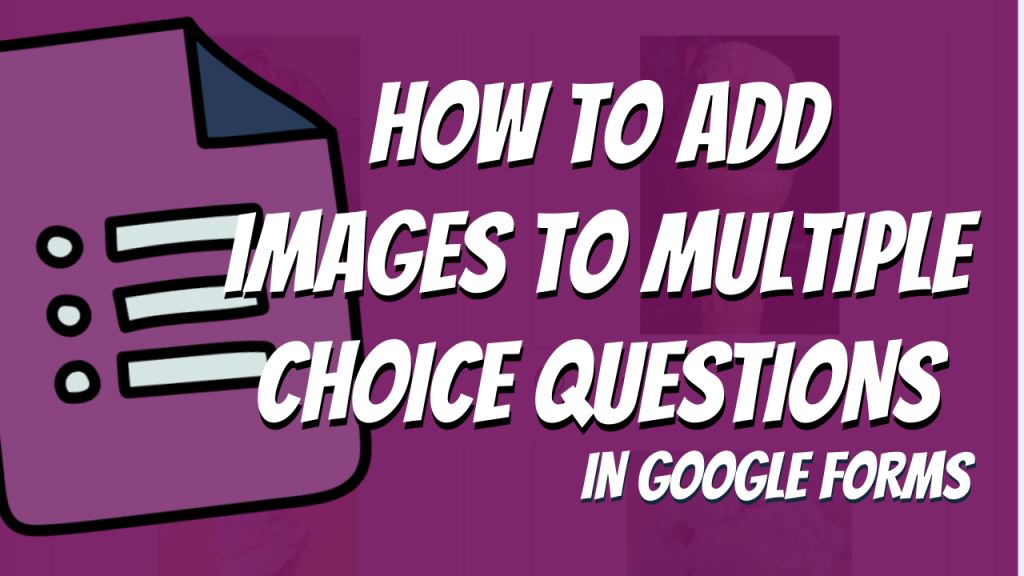 Google Forms Photos in Answer Choices