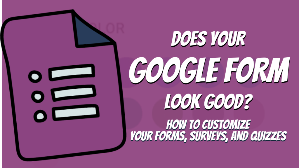 Google Forms Updating Theme Settings