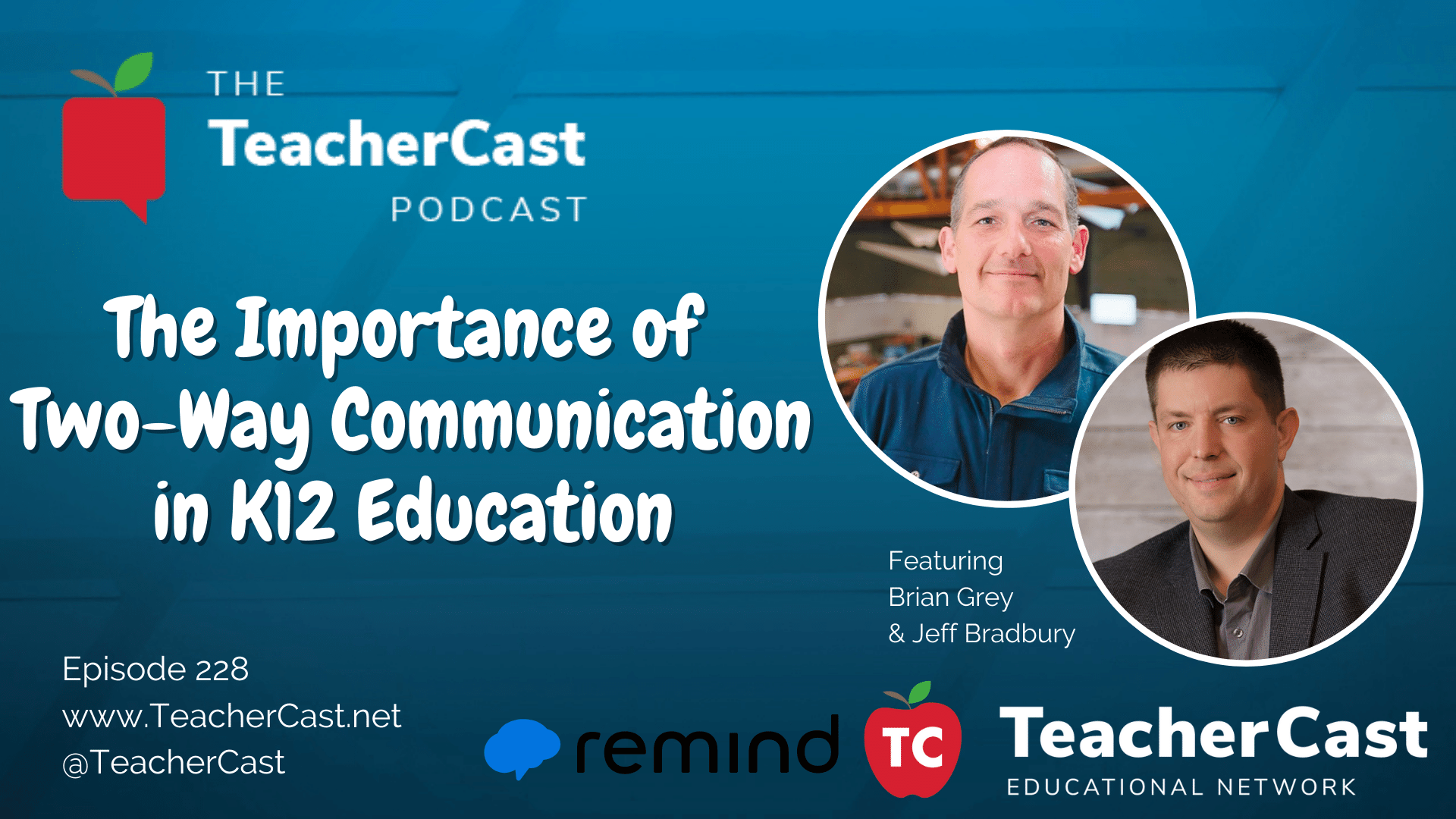 TeacherCast Podcast featuring Brian Grey from Remind