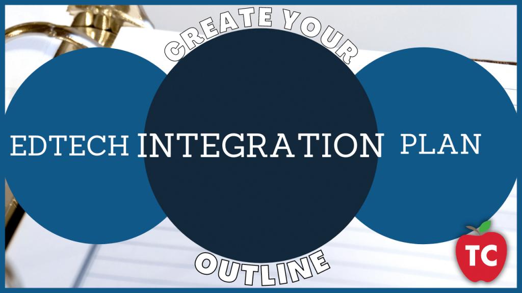 Create Your EdTech Integration Plan Outline